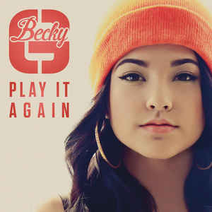 canciones play it again becky g